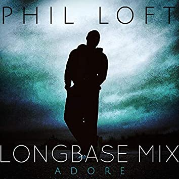 Adore (Longbase Mix)