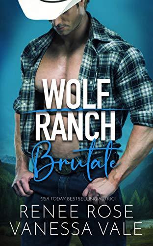 Brutale (Il Ranch dei Wolf Vol. 1)