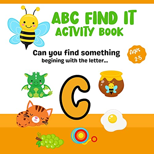 ABC Find It Activity Book : Fun Colorful Game Book For Toddlers And Pre-Schoolers: Alphabet Activities For Preschool (English Edition)