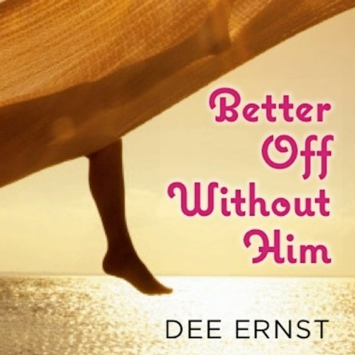Better Off Without Him cover art