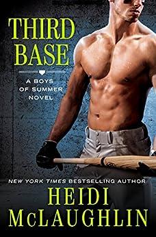 Third Base (The Boys of Summer) by [Heidi McLaughlin]