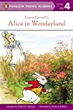 Lewis Carroll's Alice in Wonderland (Penguin Young Readers, Level 4) (English Edition)