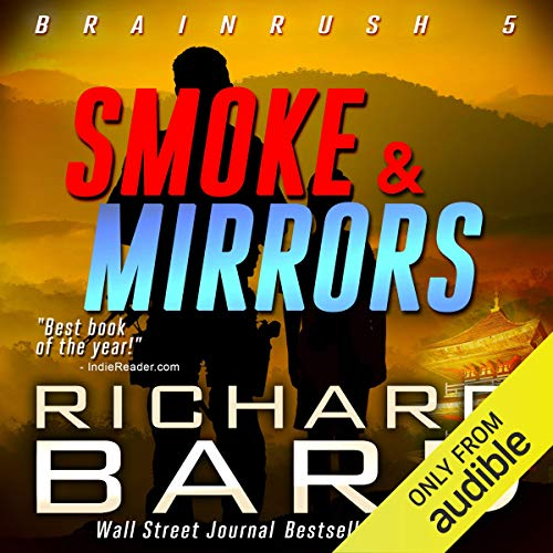 Smoke & Mirrors (Brainrush Series Book 5) audiobook cover art