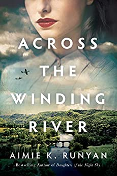 Across the Winding River by [Aimie K. Runyan]