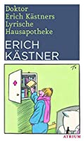 Doktor Erich Kaestners Lyrische Hausapotheke