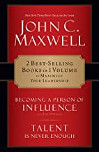 Becoming a Person of Influence/Talent Is Never Enough