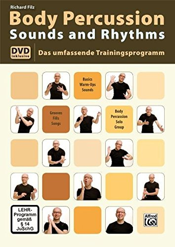 Body Percussion Sounds and Rhythms: Das Umfassende Trainingsprogramm mit DVD