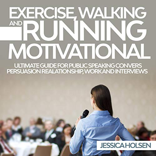 Exercise, Walking and Running Motivational audiobook cover art