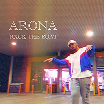 Rxck the Boat