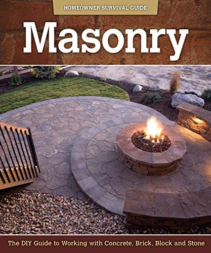 Masonry: The DIY Guide to Working with Concrete, Brick, Block, and Stone (Fox Chapel Publishing)