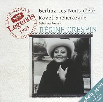 Berlioz: Les Nuits d'été / Ravel: Shéhérazade, &c.