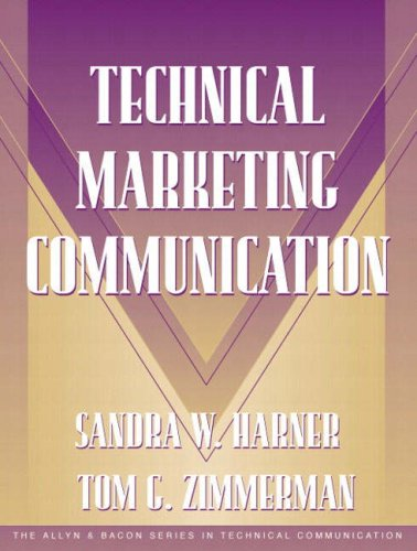 Technical Marketing Communication [Part of the Allyn & Bacon Series in Technical Communication]