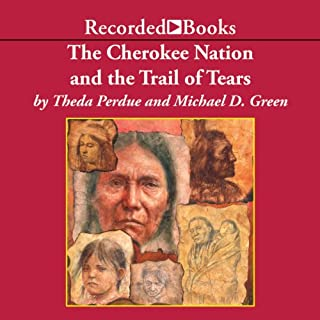 The Cherokee Nation and the Trail of Tears audiobook cover art