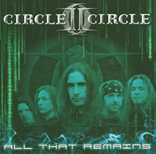 All That Remains (Ep) by Circle II Circle