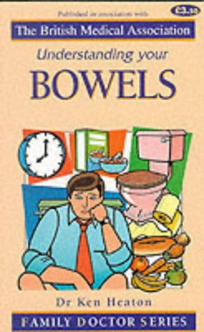 Image OfUnderstanding Your Bowels (Family Doctor)