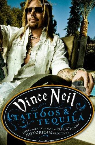 Image of Tattoos & Tequila: To Hell and Back with One of Rock's Most Notorious Frontmen