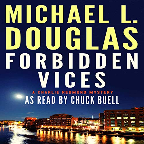 Forbidden Vices Audiobook By Michael L. Douglas cover art