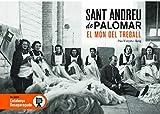 Sant Andreu De Palomar Desaparegut 2 (El món del Treball): 88 (Catalunya Desapareguda)