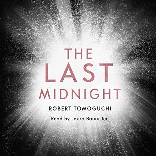 The Last Midnight Audiobook By Robert Tomoguchi cover art