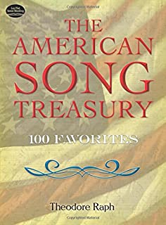 The American Song Treasury: 100 Favorites (Dover Song Collections)