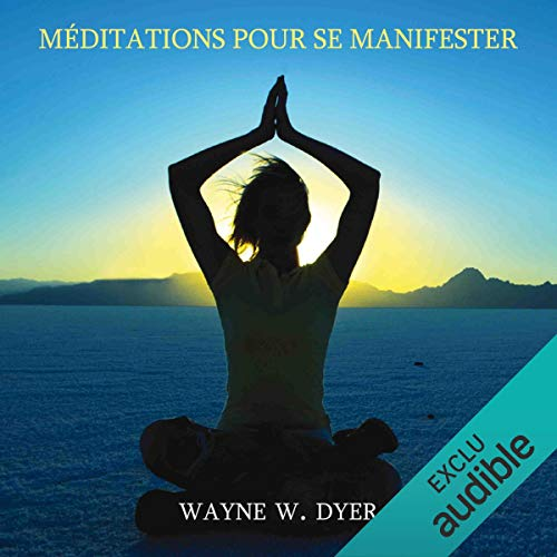 Méditations pour se manifester audiobook cover art