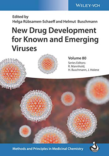 New Drug Development for Known and Emerging Viruses (Methods and Principles in Medicinal Chemistry)