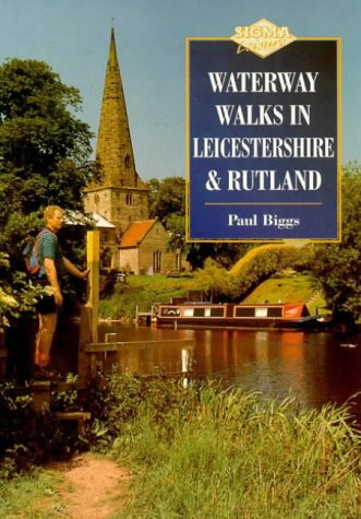 Waterway Walks in Leicestershire and Rutland
