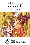 Alice au pays des merveilles - Format Kindle - 9,90 €