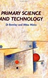 Primary Science and Technology: Practical Alternatives