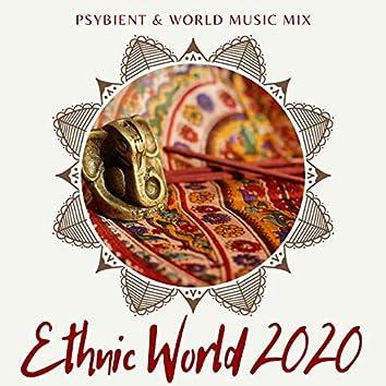 Ethnic World 2020: Psybient & World Music Mix