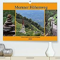 Meraner Hoehenweg (Premium, hochwertiger DIN A2 Wandkalender 2022, Kunstdruck in Hochglanz): Einmal rund um die Texelgruppe auf dem Meraner Hoehenwen (Monatskalender, 14 Seiten )