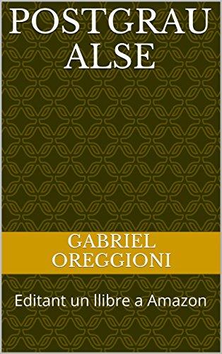 Postgrau ALSE: Editant un llibre a Amazon (Catalan Edition)