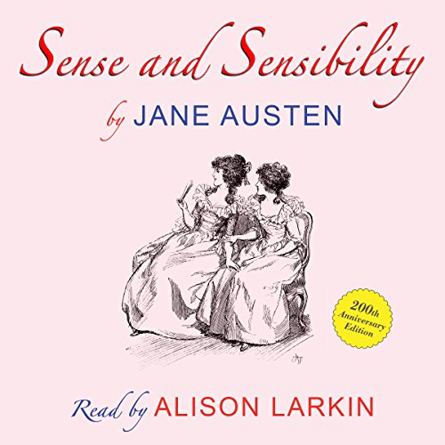 Sense and Sensibility by Jane Austen - 200th anniversary audio edition audiobook cover art