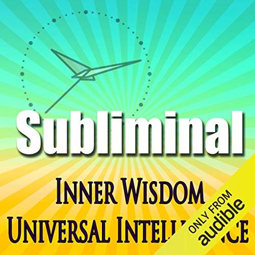 Inner Wisdom & Universal Intelligence cover art