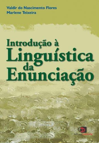 Introdução a linguística da enunciação