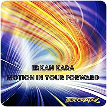 Motion in Your Forward