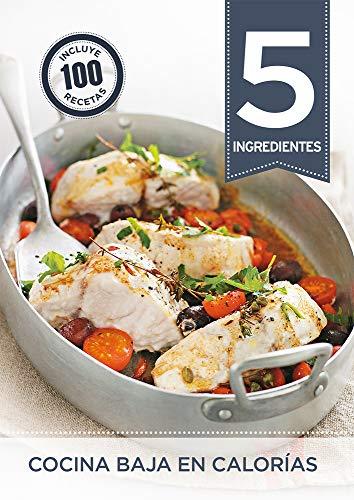 5 ingredientes: cocina baja en calorías