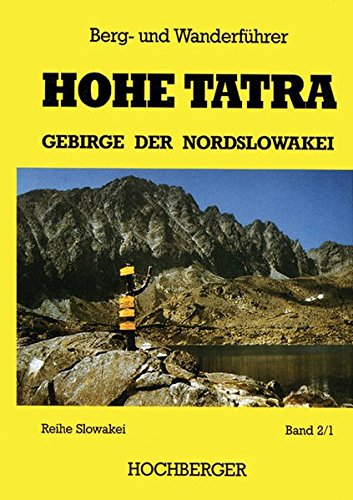 Hohe Tatra. Gebirge der Nordslowakei, 4 Bde.