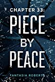 Chapter 33: Piece by Peace