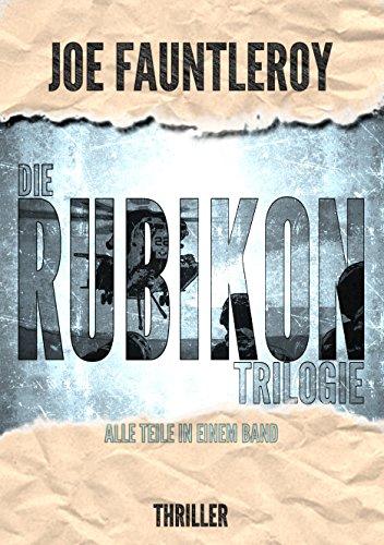 Die Rubikon-Trilogie: Alle Teile in einem Band