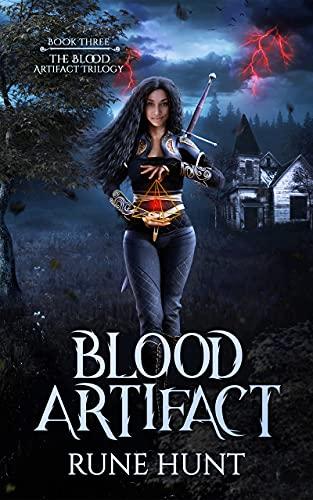 Blood Artifact : A Reverse Harem Paranormal Romance (The Blood Artifact Trilogy Book 3) by [Rune Hunt]