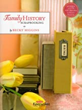 CK Media Creating Keepsakes Family History Scrapbookng/Becky Higgins CK-31106