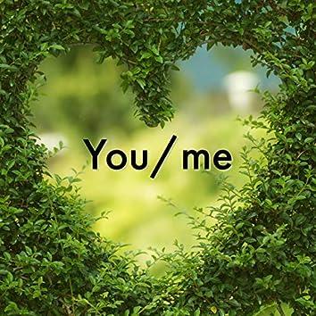 You/Me