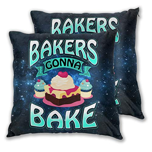 Jdfg96as Bakers Gonna Bake Throw Pillow Covers Set of 2 Cushion Case for Sofa Bedroom Car 18' X 18'