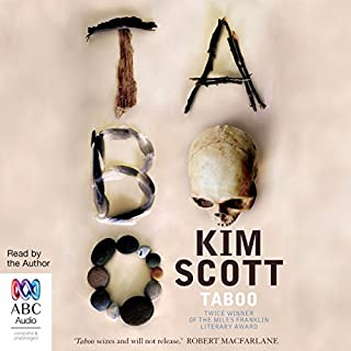 Taboo                   By:                                                                                                                                 Kim Scott                               Narrated by:                                                                                                                                 Kim Scott                      Length: 9 hrs and 18 mins     29 ratings     Overall 4.6