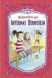 Internat Bernstein - Band 3: Zickenalarm auf Internat Bernstein