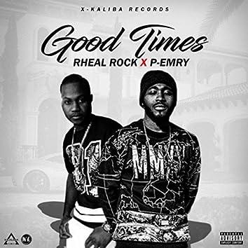 Good Times (feat. Rheal Rock)