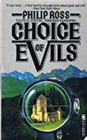 Choice of Evils 0312930070 Book Cover
