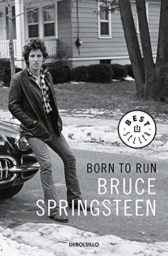 Born to Run (edición en lengua española): Memorias (Best Seller)