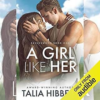 A Girl Like Her                   By:                                                                                                                                 Talia Hibbert                               Narrated by:                                                                                                                                 Rupert Channing                      Length: 7 hrs and 54 mins     57 ratings     Overall 4.4